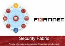 Fortinet Security Fabric, solución holística que protege tu empresa